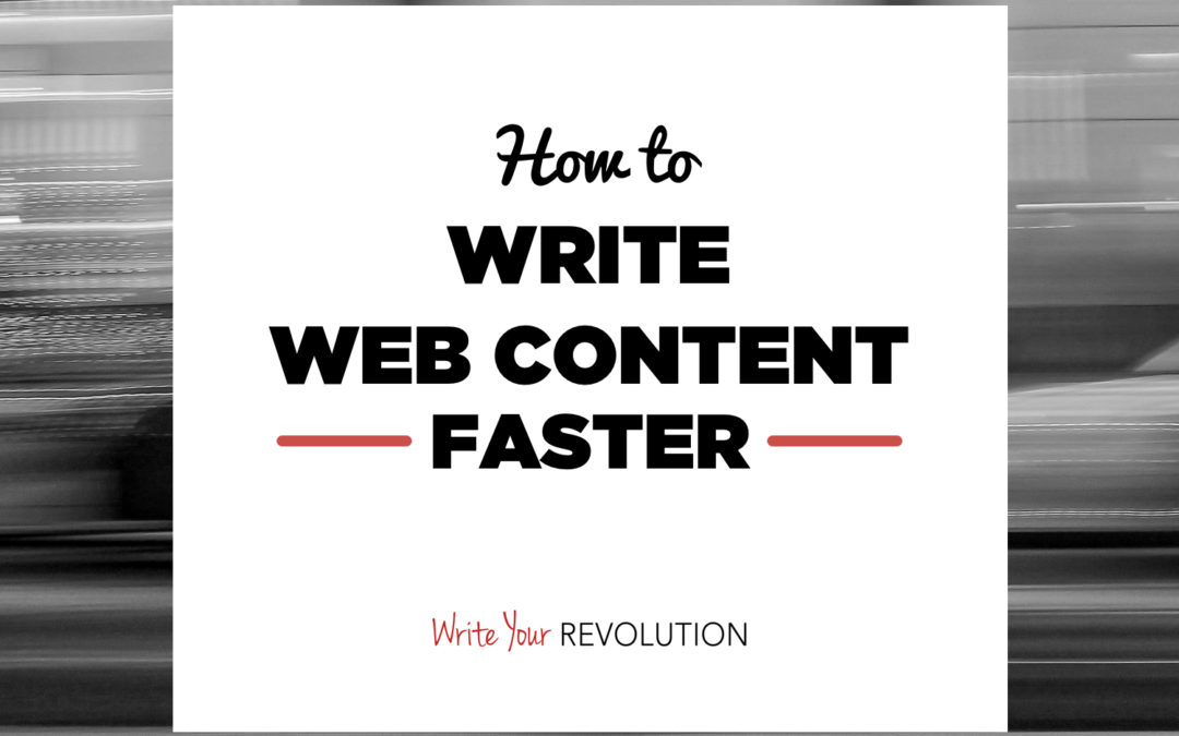 How to Write Web Content Faster