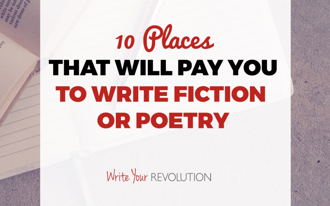 10 Places That Will Pay You to Write Fiction or Poetry