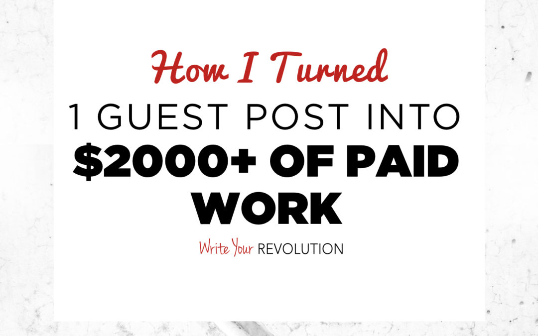 How I Turned 1 Guest Post Into $2,000+