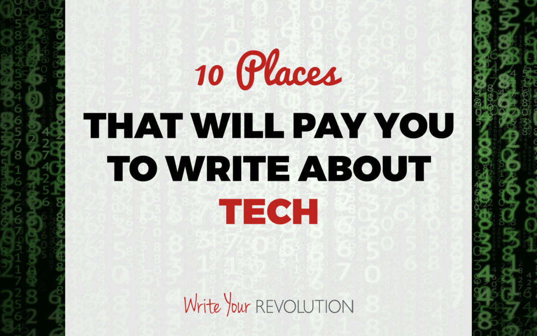 10 Places That Will Pay You to Write About Tech