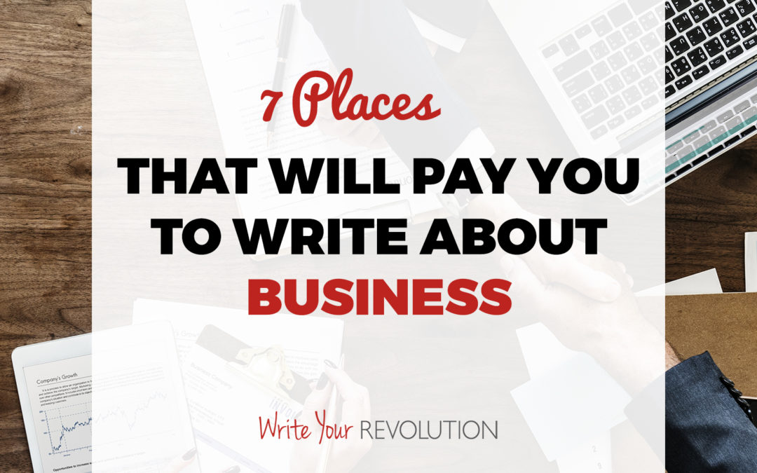 7 Places That Will Pay You to Write About Business