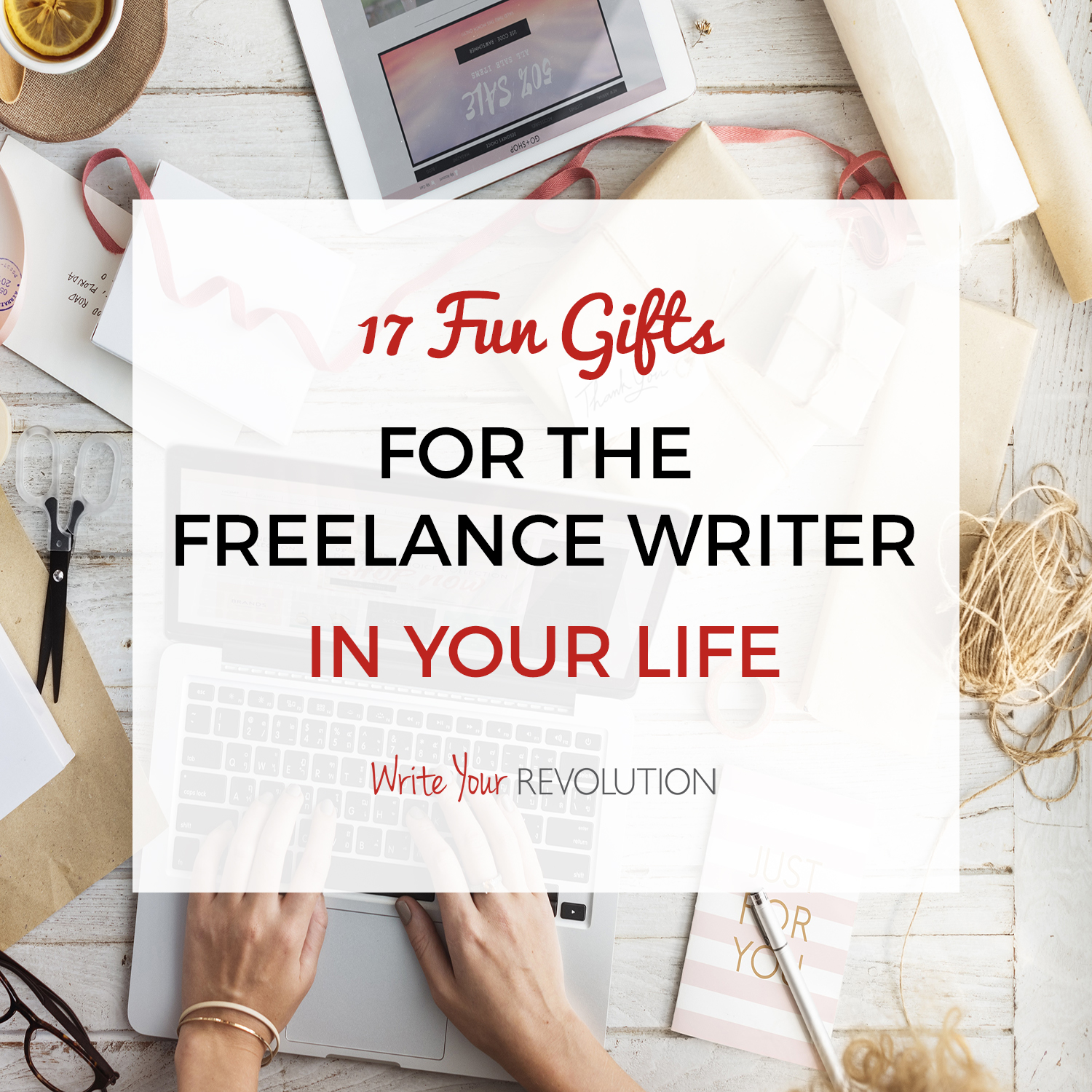 17 Fun Gifts for the Freelance Writer in Your Life