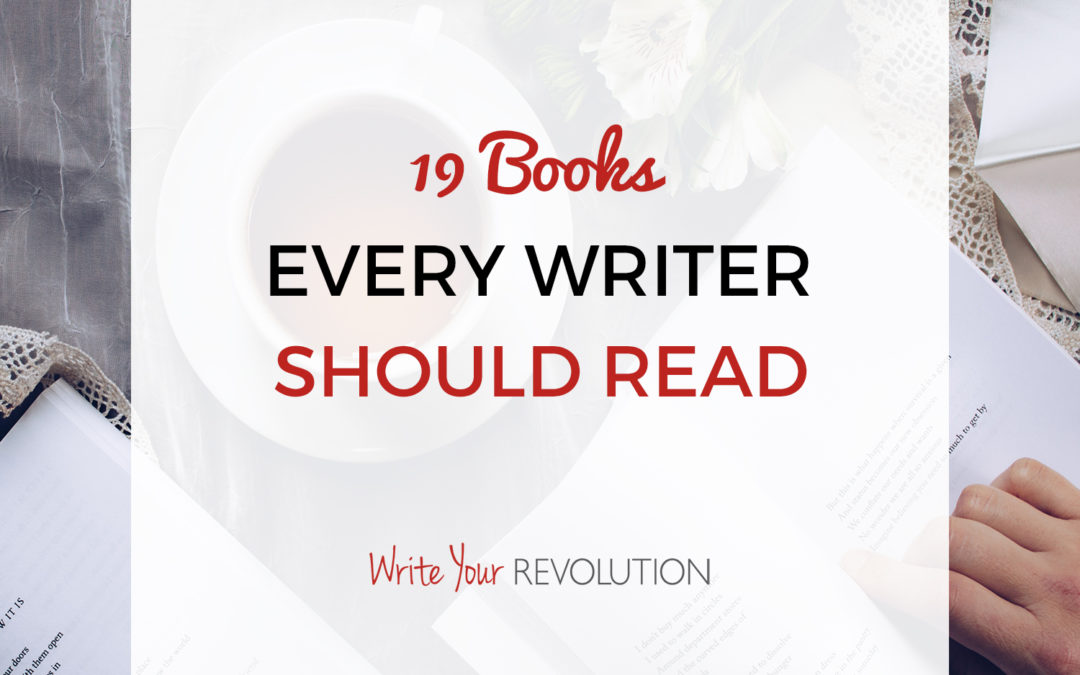 19 Books Every Writer Should Read